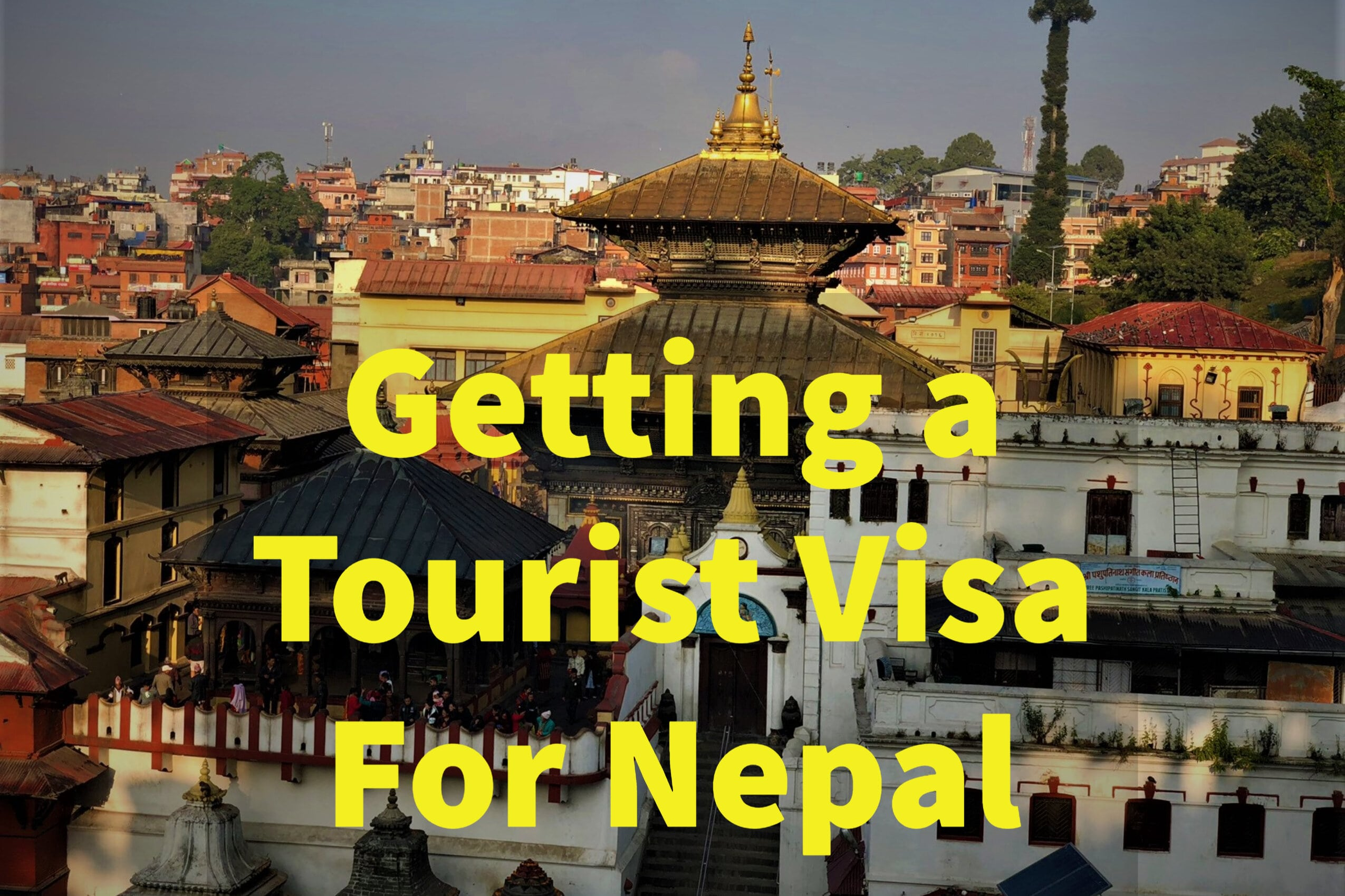 Getting a Tourist Visa for Nepal