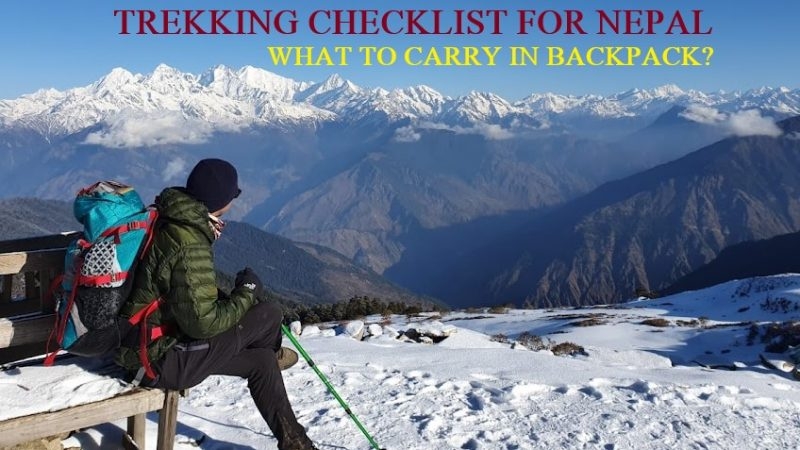 Trekking Checklist for Nepal: What to carry in backpack?
